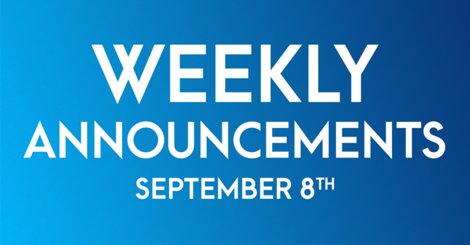 Weekly Announcements - September 8th