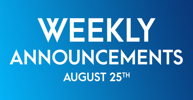 Weekly Announcements - August 25th image