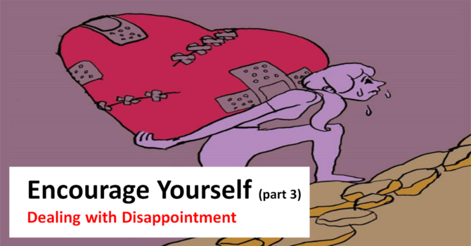 Encourage Yourself - Part 3
