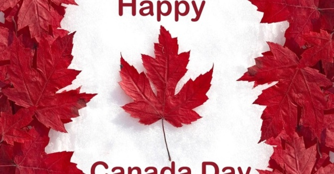 CANADA DAY – A DAY OF JOY AND CELEBRATION