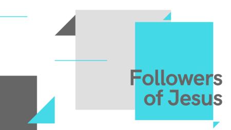 Followers of Jesus