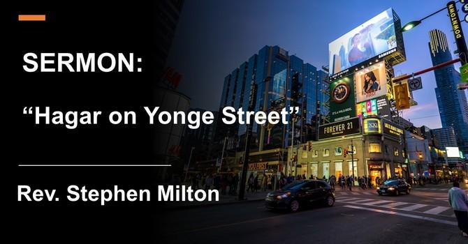 Hagar on Yonge Street