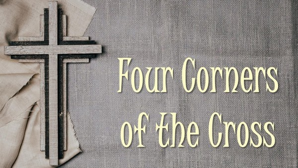 The Four Corners of the Cross