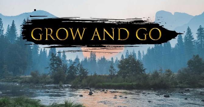 Grow and Go