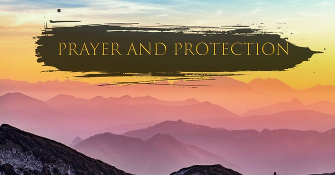 Prayer and Protection