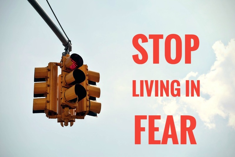 #3 - STOP Living In Fear