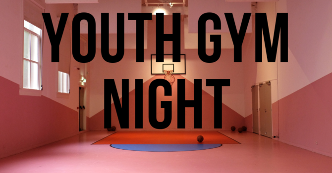 Youth Gym Night