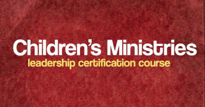 Children's Min Certification