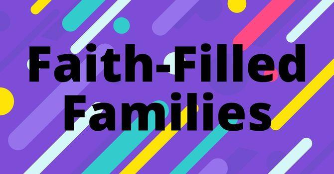 Faith-Filled Families
