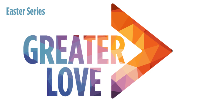 Greater Love: Easter Series image