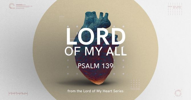 Lord of My All