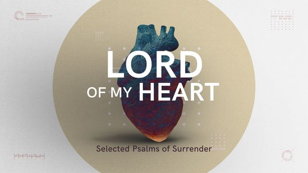 Lord of My Heart