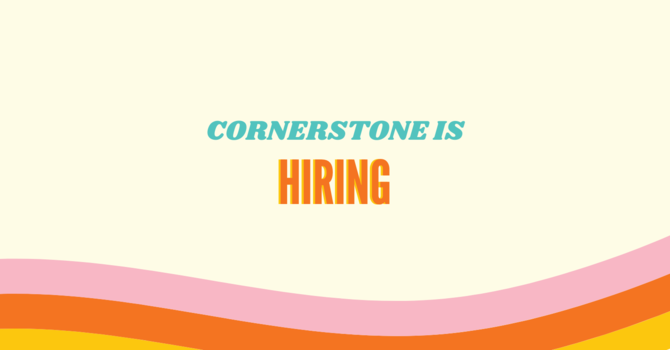 Cornerstone Is Hiring image