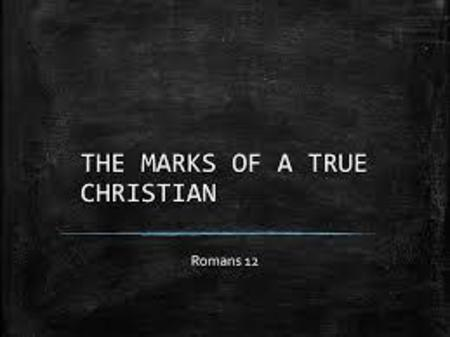 Marks Of A Christian