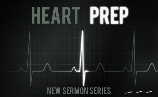 Heart Prep