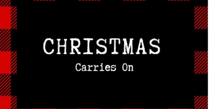 Christmas Carries On