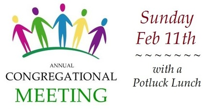 Annual Congregational Meeting - Sunday Feb 11th