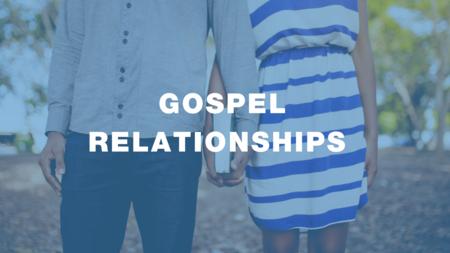 GOSPELrelationships