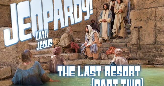 The Last Resort - Part 2