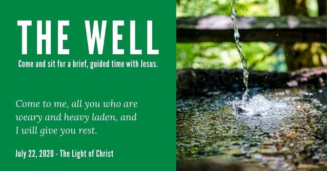 The Well - July 22, 2020 image