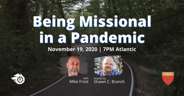 Being Missional in a Pandemic — with Mike Frost