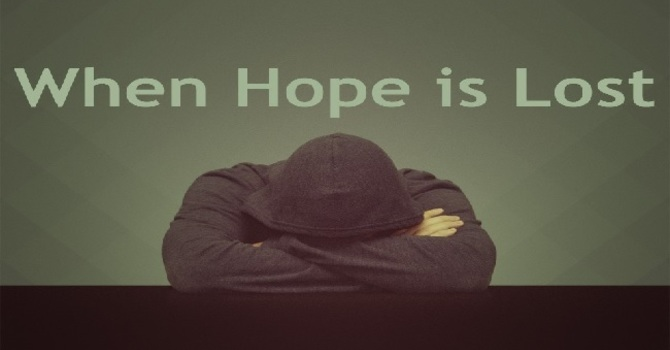 When Hope is Lost image