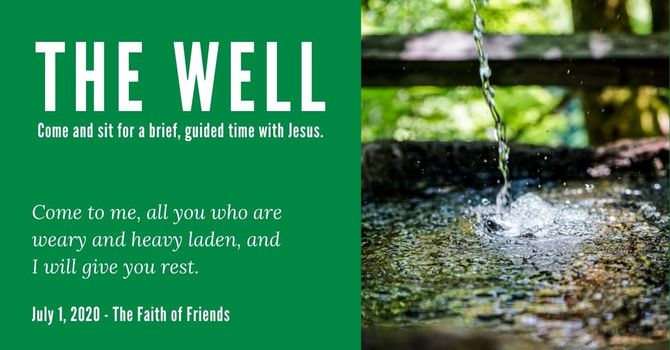 The Well - July 1, 2020 image
