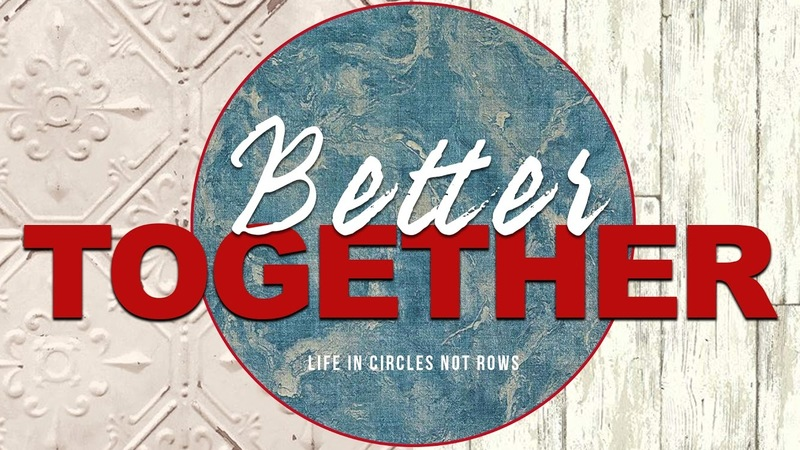 Better Together: Week One