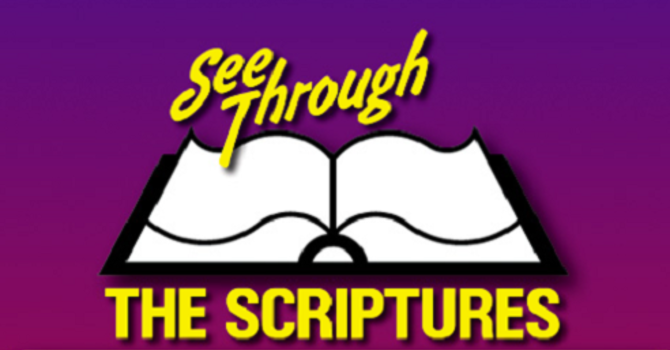 See Through the Scriptures