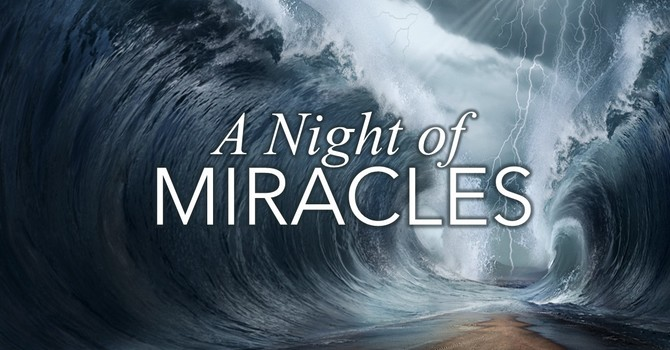 A Night of Miracles
