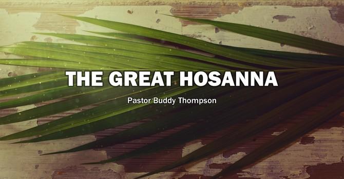 The Great Hosanna