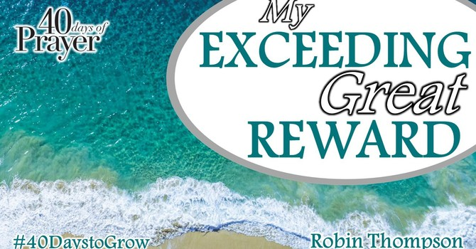 My Exceeding Great Reward