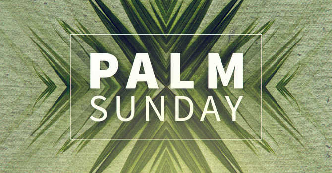 Palm Sunday Sermon