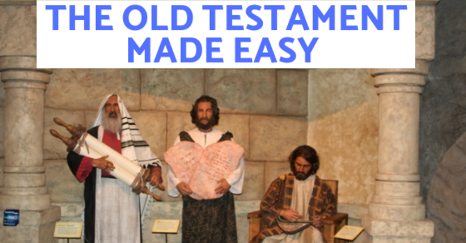 The Old Testament Made Easy