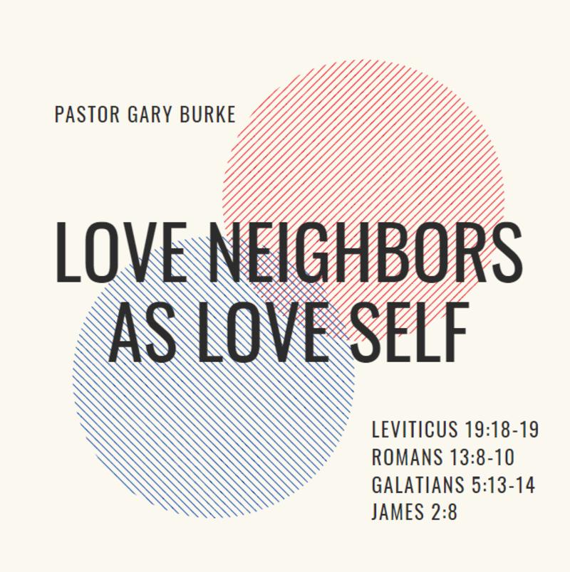 Love Neighbor as Love Self