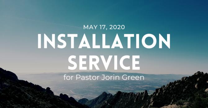 Installation Service for Pastor Jorin Green
