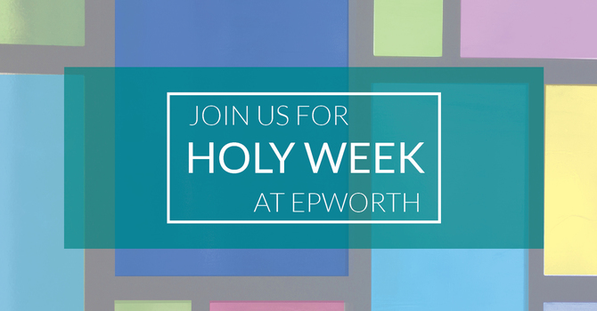 Holy Week at Epworth image