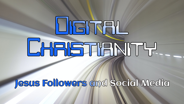 Digital Christianity
