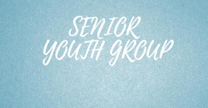 Senior High Youth Group