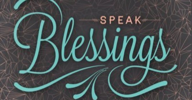 Speaking Blessings