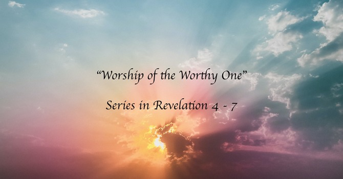 Our Redeemer is Worthy of Worship