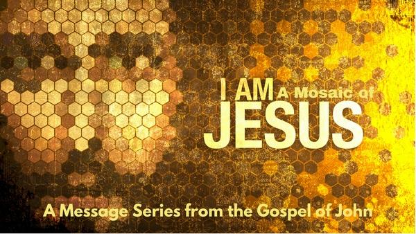 I Am: A Mosaic of Jesus