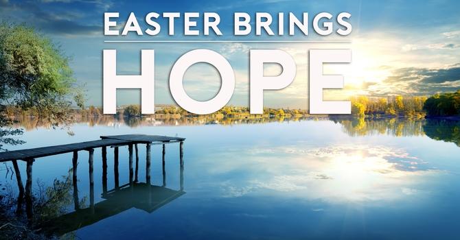 Easter Brings Hope