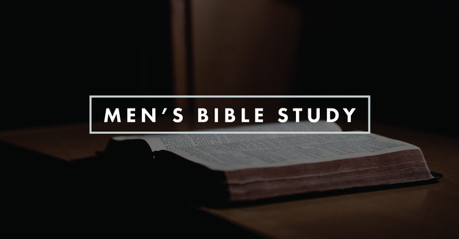 Men's Bible Study: Monday Evenings
