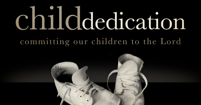 Infant Child Dedication
