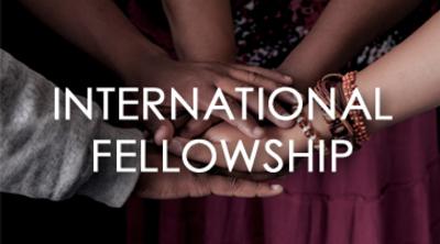 International Fellowship