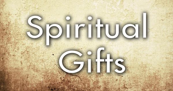Word of Wisdom. Spiritual Gifts