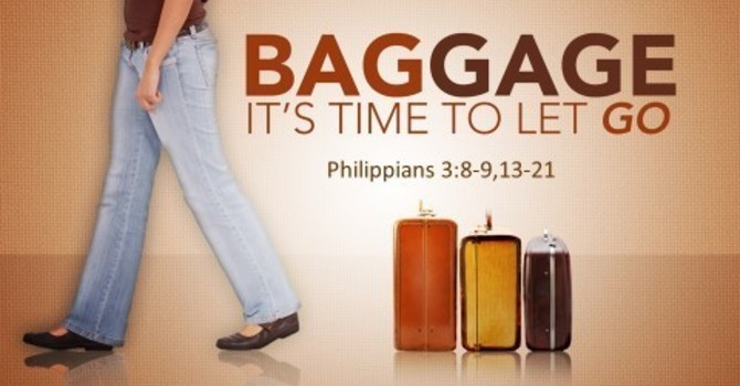 Baggage: It's Time to Let Go