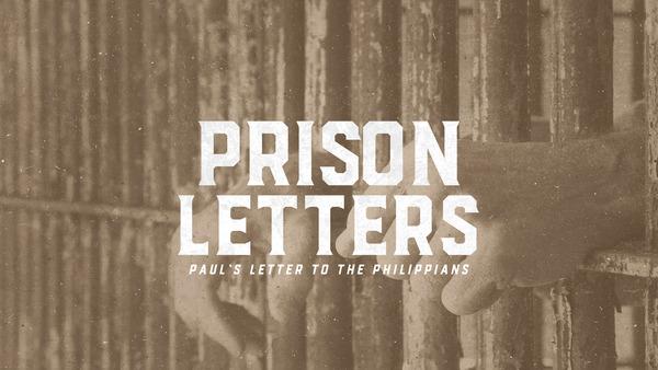 Prison Letters: Philippians