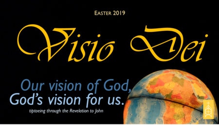 Visio Dei: Our Vision of God, God's vision of us